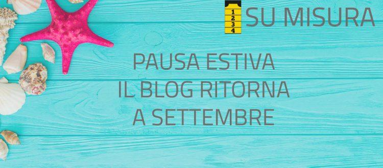 il blog ritorna a settembre